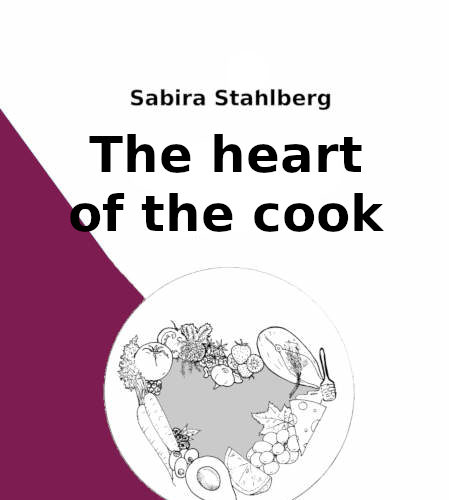 The heart of the cook