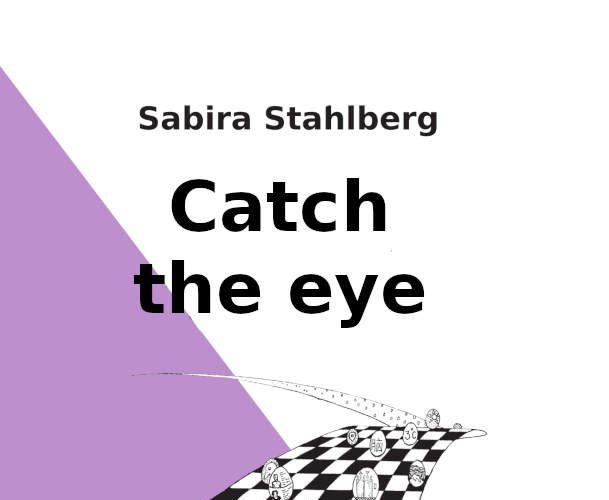 Catch the eye